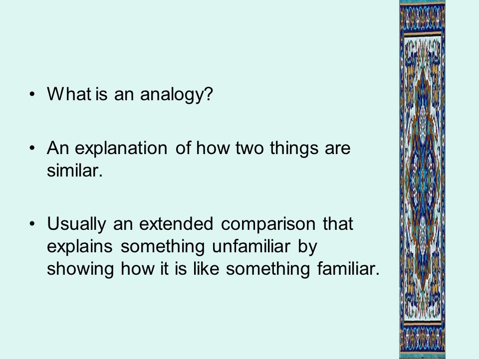 What is the analogy in this poem.What three elements are presented to us in the poem.