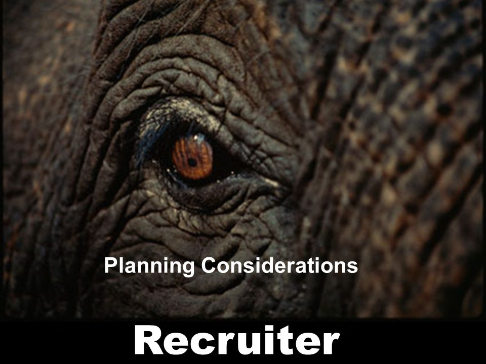 11 Recruiter Meeting and engaging executives is difficult work Planning Considerations