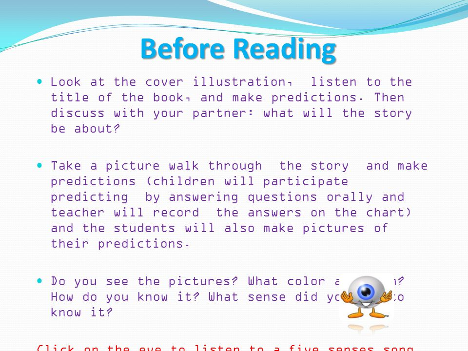 Before Reading Look at the cover illustration, listen to the title of the book, and make predictions.