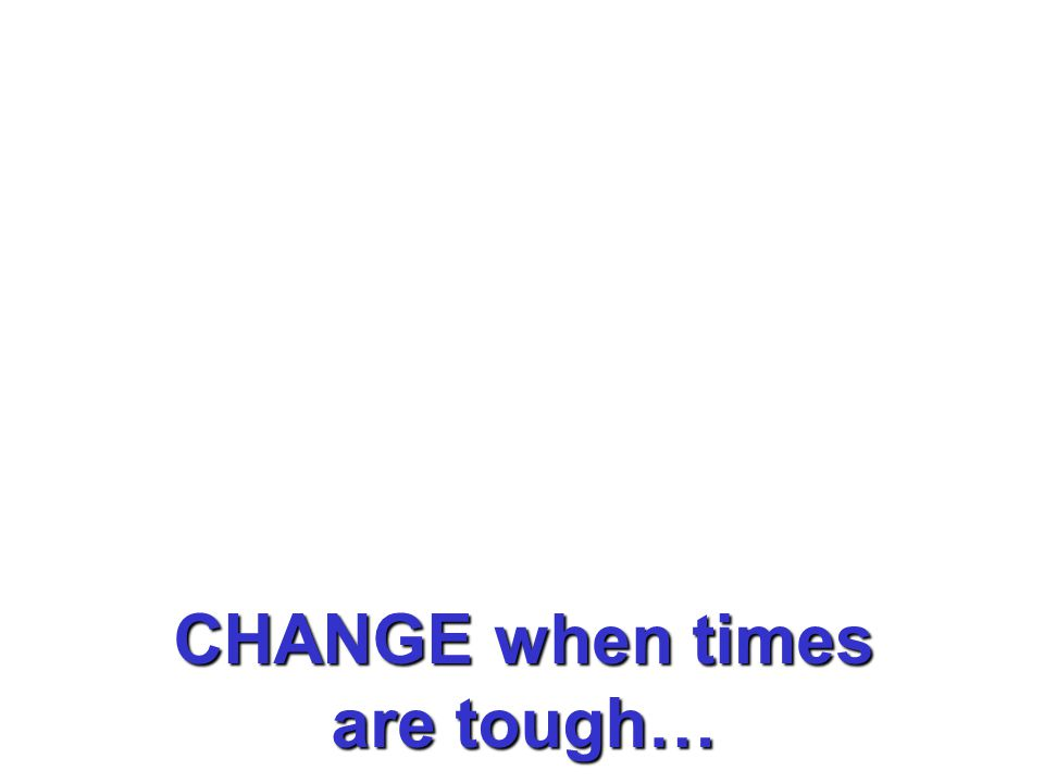 Unlock The 3 Secrets of Leading and Managing CHANGE when times are tough…