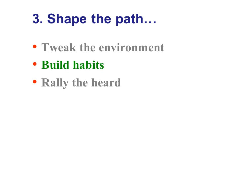 Tweak the environment…