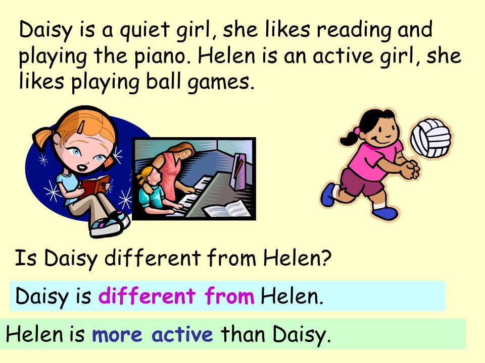 Daisy is a quiet girl, she likes reading and playing the piano.