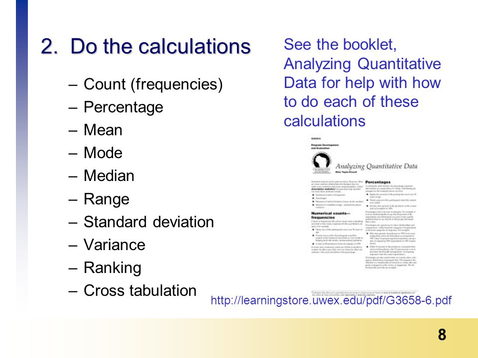 9 Which calculation do I use.It depends upon what you want to know.