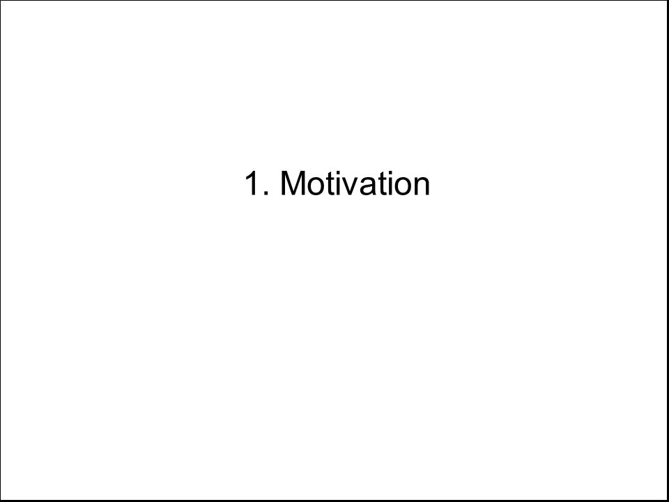 1. Motivation