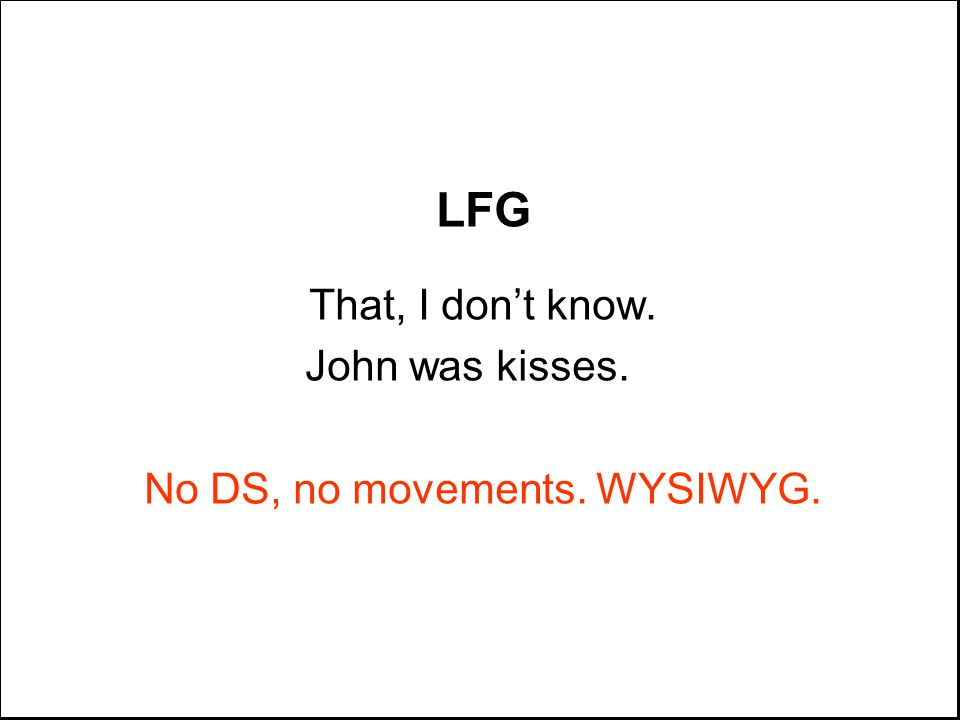 LFG That, I don't know. John was kisses. No DS, no movements. WYSIWYG.
