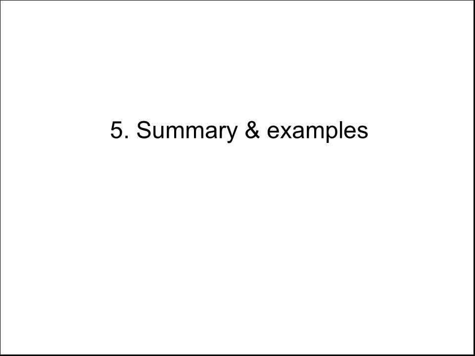 5. Summary & examples