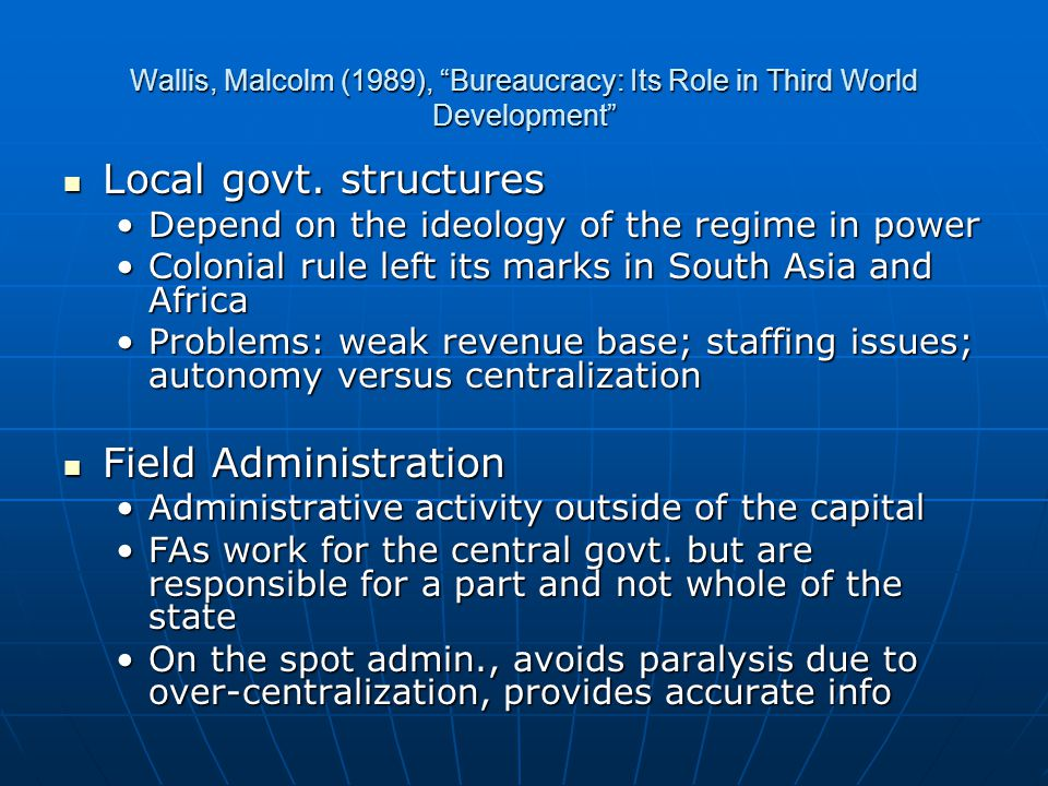 Wallis, Malcolm (1989), Bureaucracy: Its Role in Third World Development Local govt.