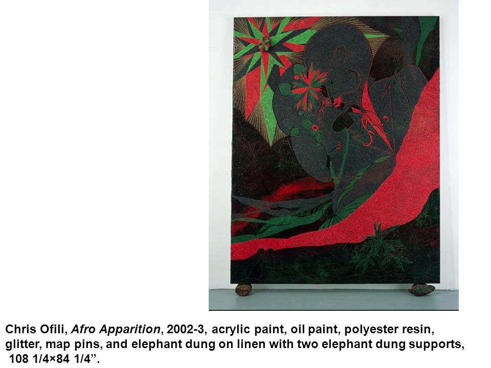 Chris Ofili, Afro Apparition, 2002-3, acrylic paint, oil paint, polyester resin, glitter, map pins, and elephant dung on linen with two elephant dung