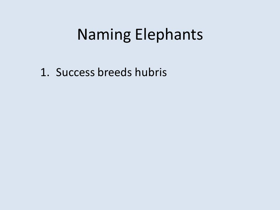 Discussion What strategies do you use to encourage others to name Elephants?