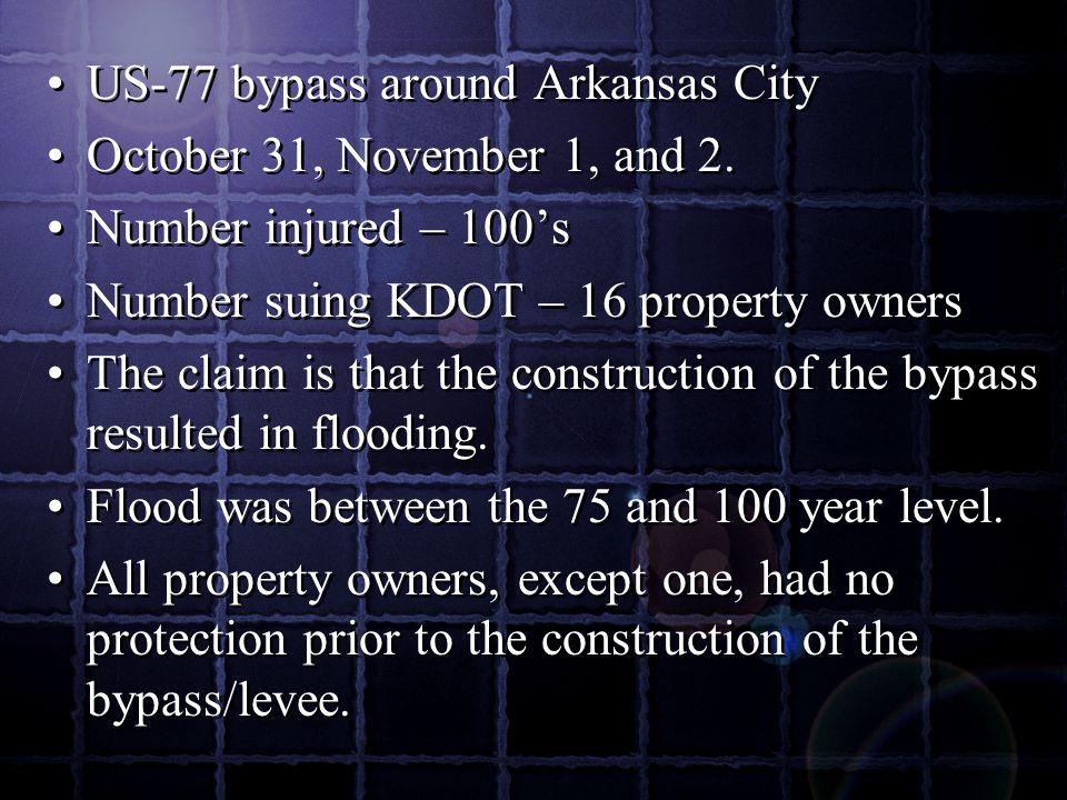 US-77 bypass around Arkansas City October 31, November 1, and 2.