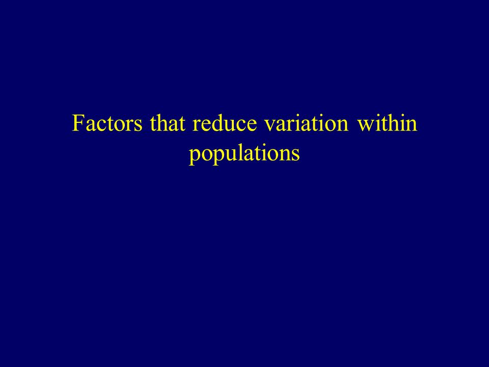 Factors that reduce variation within populations