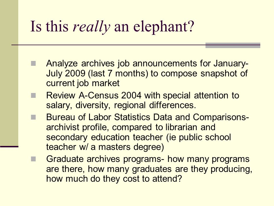 Archival Education The MLIS is now the accepted standard entry method (formerly it was on-the-job training) Too many programs.