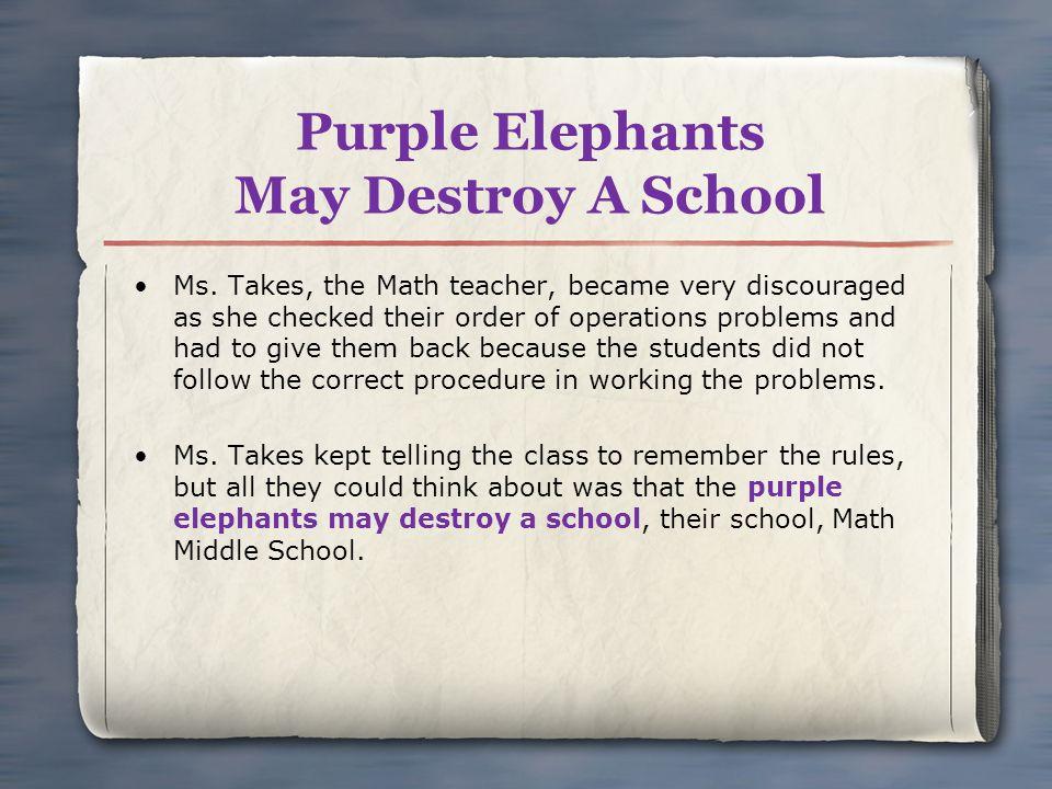 Purple Elephants May Destroy A School Ms.