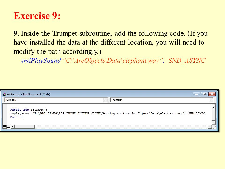 Exercise 9: 9. Inside the Trumpet subroutine, add the following code.