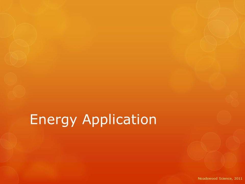 Energy Application  To use your knowledge of conduction, convection and radiation to explain the design of different objects Saturday, May 02, 2015