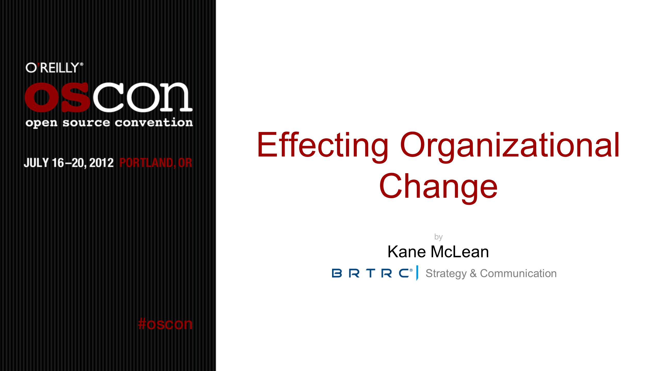 Effecting Organizational Change by Kane McLean Strategy & Communication