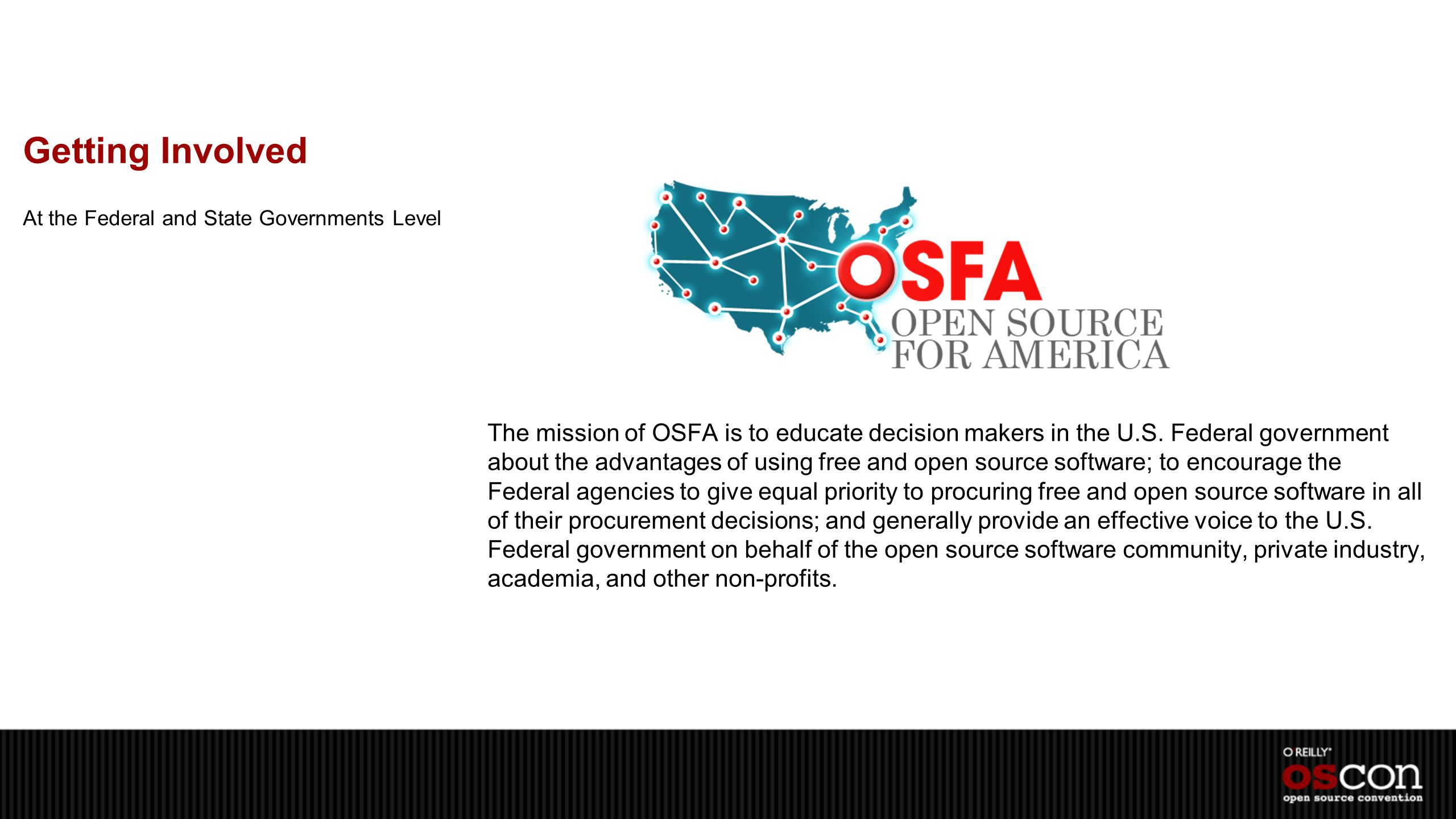 Getting Involved The mission of OSFA is to educate decision makers in the U.S.