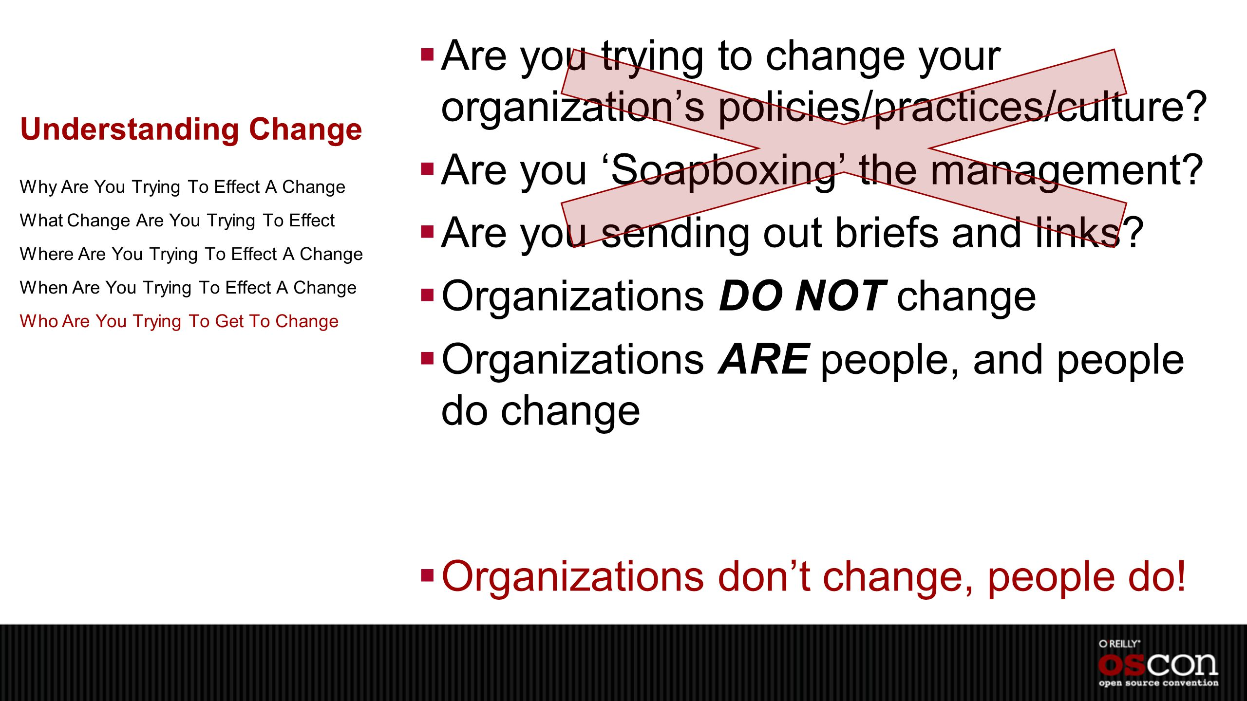 Understanding Change  Are you trying to change your organization's policies/practices/culture.