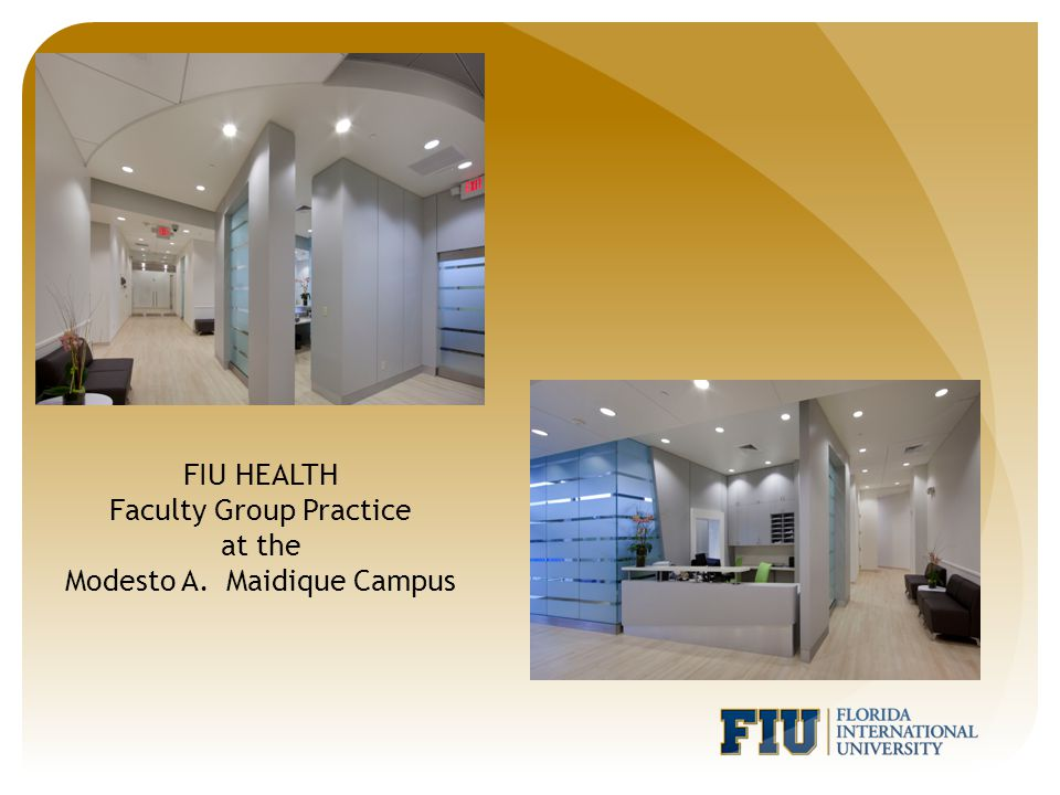 FIU HEALTH Faculty Group Practice at the Modesto A. Maidique Campus