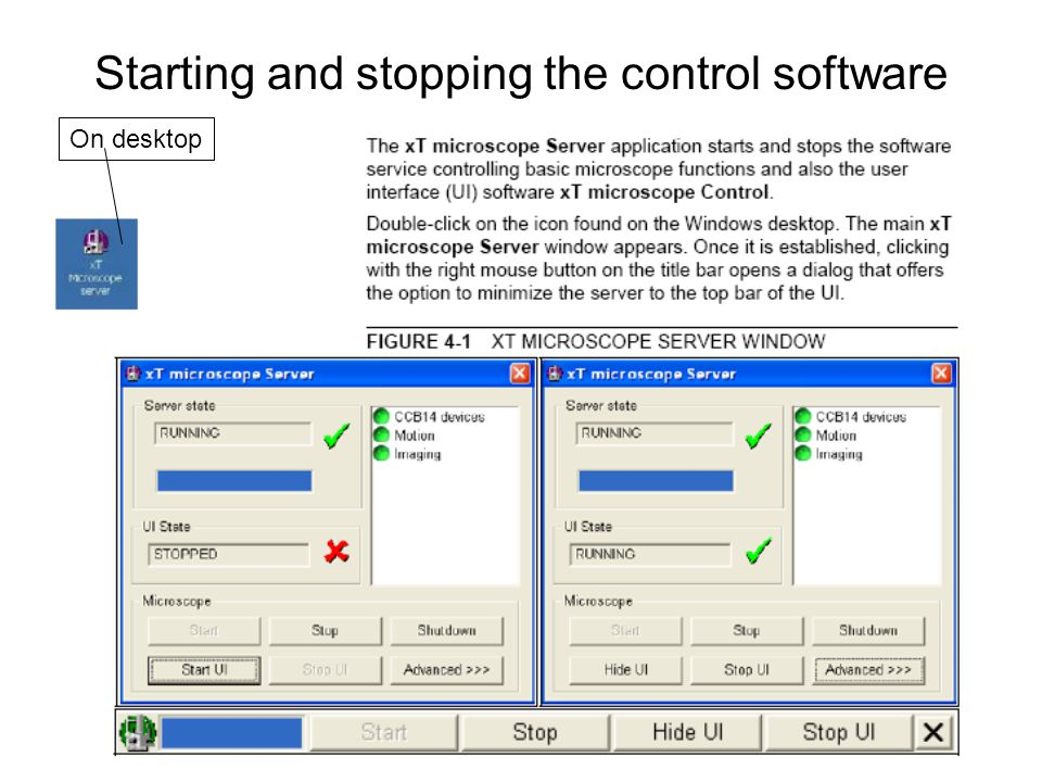 Starting and stopping the control software On desktop