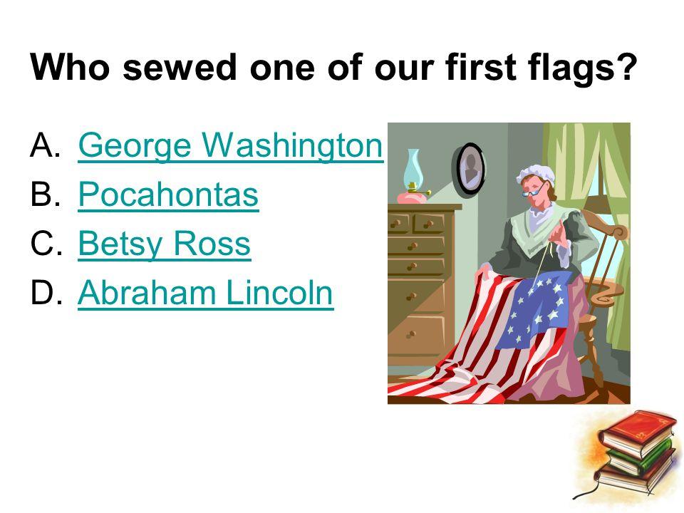 Correct! George Washington