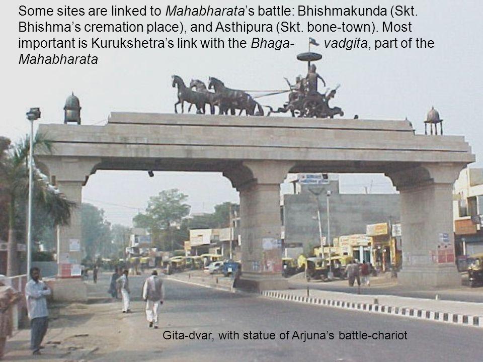 Some sites are linked to Mahabharata's battle: Bhishmakunda (Skt.