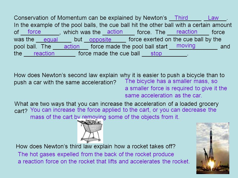 Conservation of Momentum can be explained by Newton's __________ _______.
