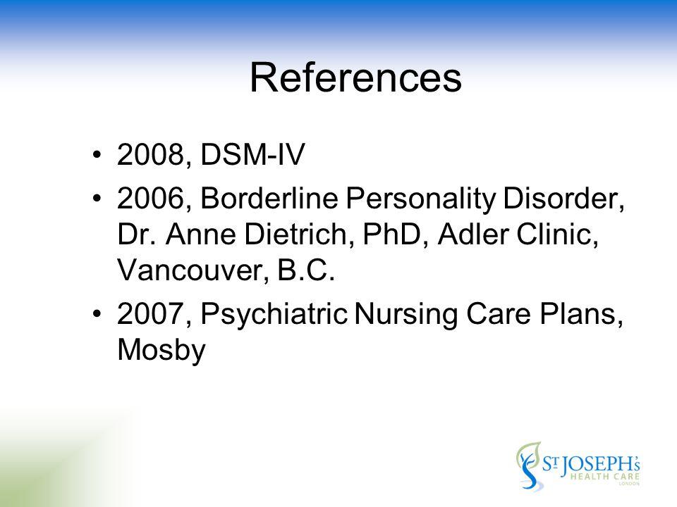 References 2008, DSM-IV 2006, Borderline Personality Disorder, Dr.