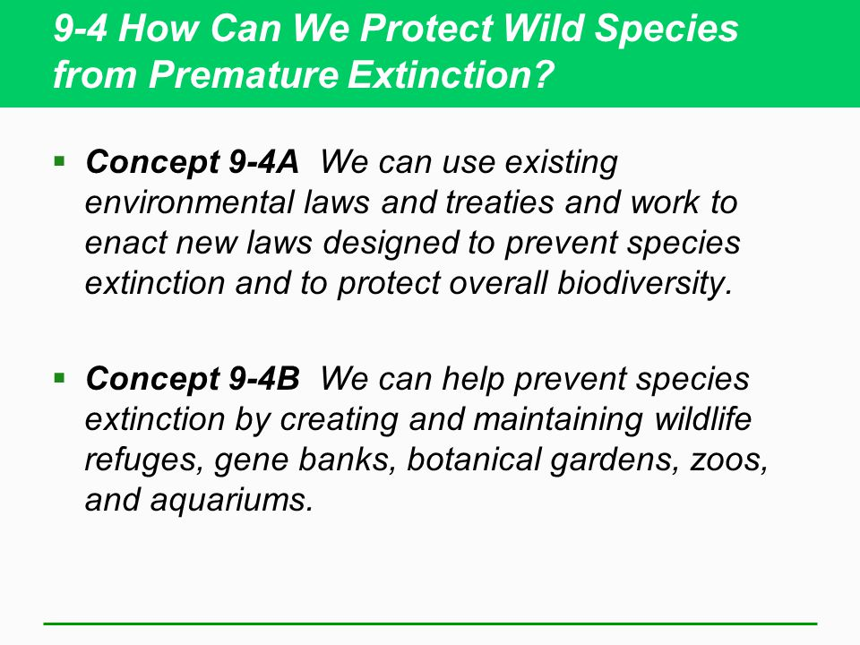 International Treaties  Convention on International Trade of Endangered Species (CITES)  Convention on Biological Diversity (CBD)