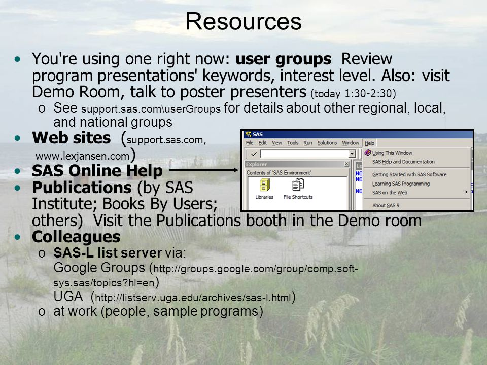 Resources You re using one right now: user groups Review program presentations keywords, interest level.
