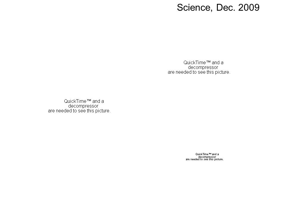 Science, Dec. 2009