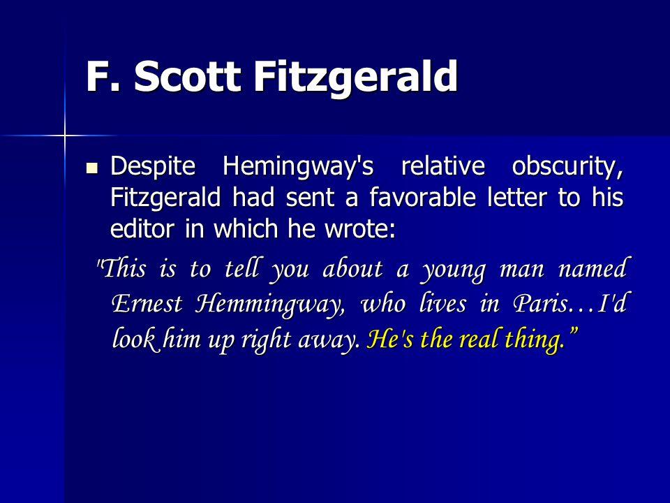 Many years later, Hemingway called Pound