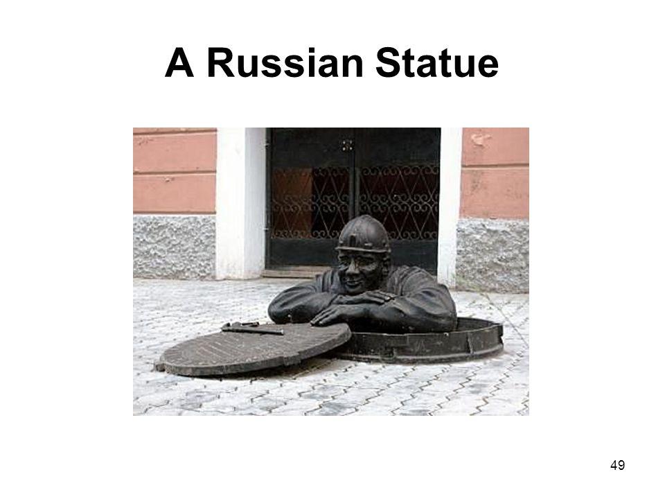 A Russian Statue 49