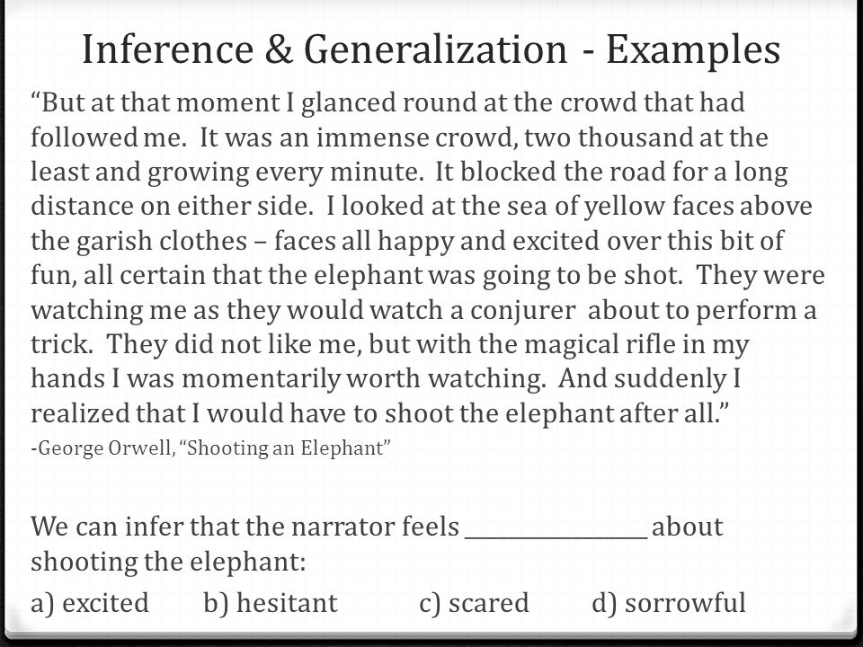 Inference & Generalization - Examples But at that moment I glanced round at the crowd that had followed me.