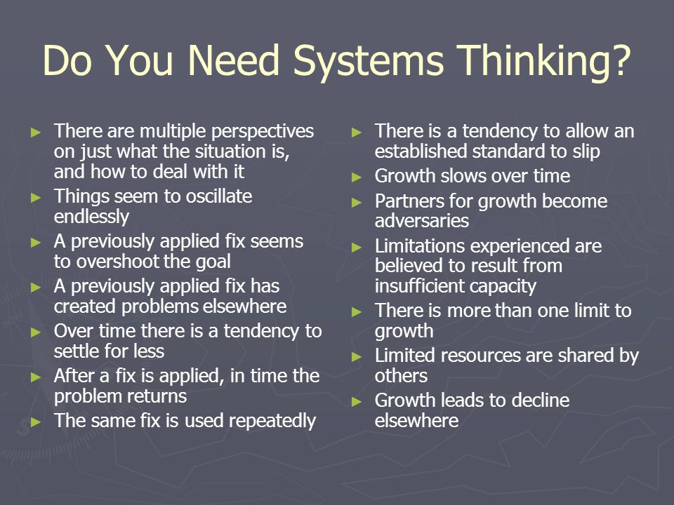Do You Need Systems Thinking.