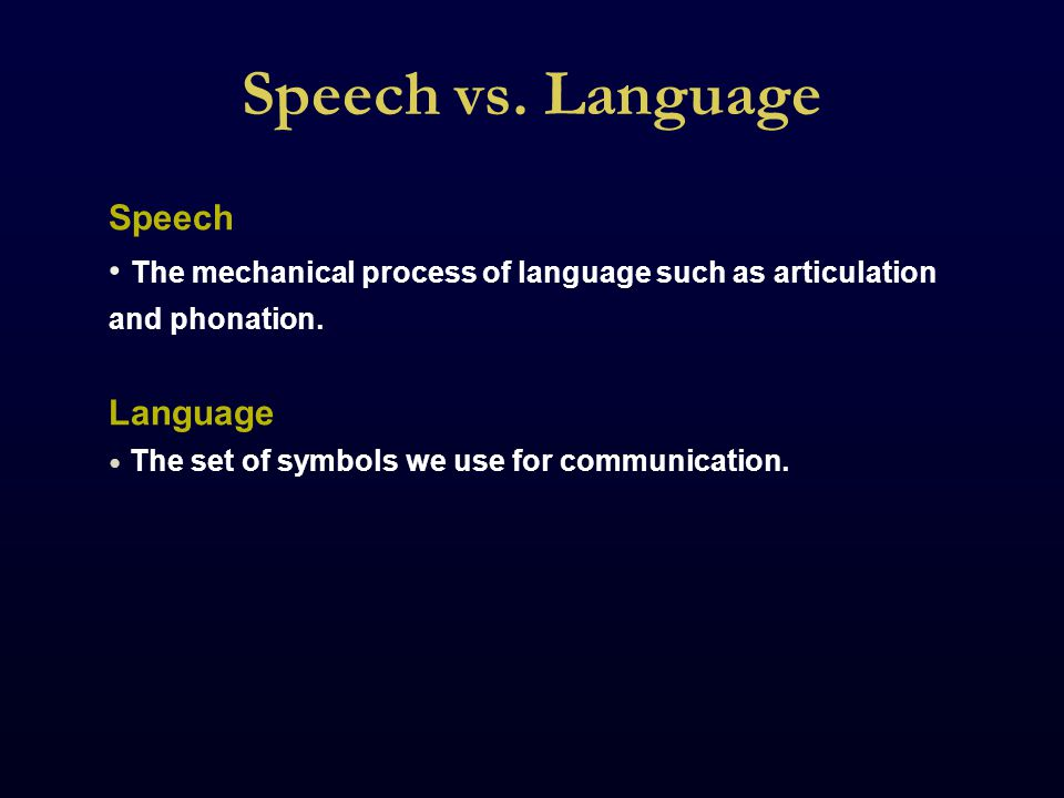 Conclusions Language appears to be an innate feature of humans.