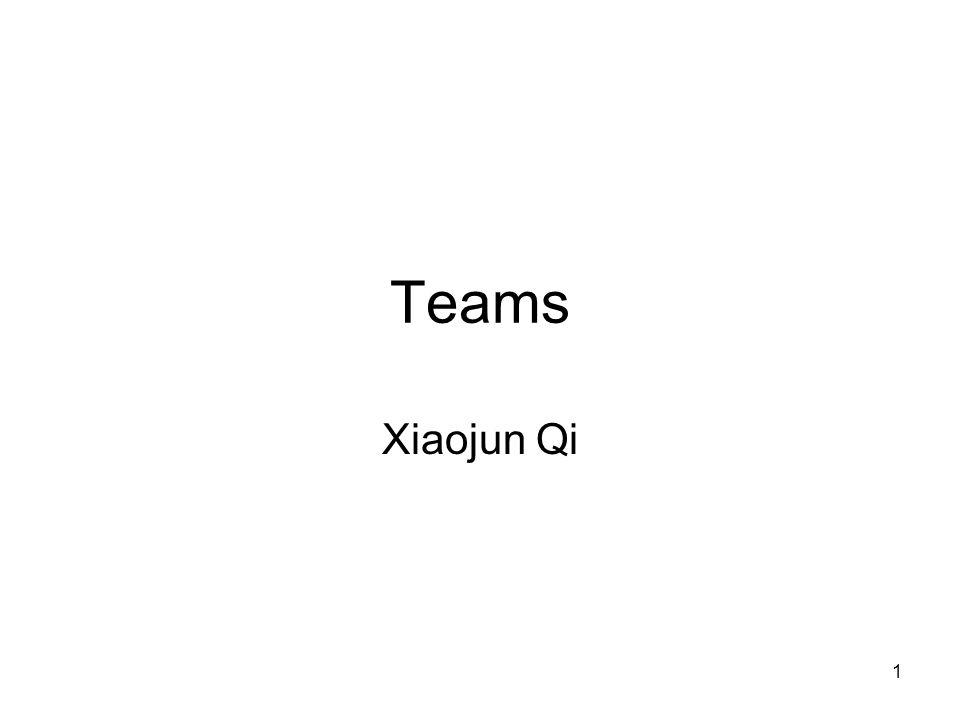 1 Teams Xiaojun Qi