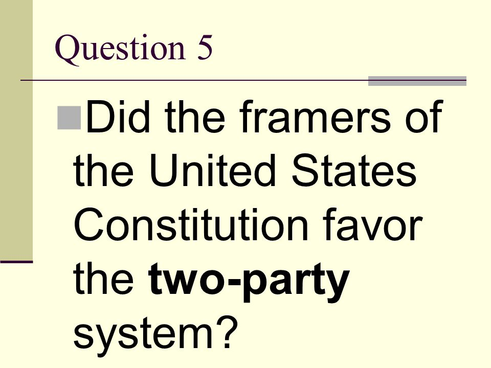 Answer 4 two-party system