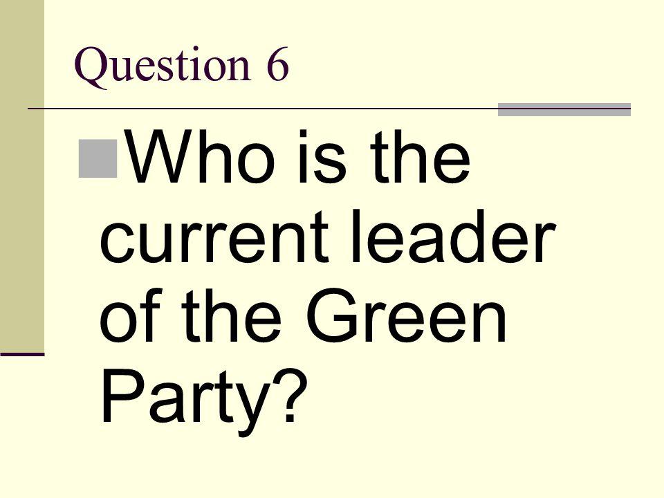 Answer 5 Ralph Nader