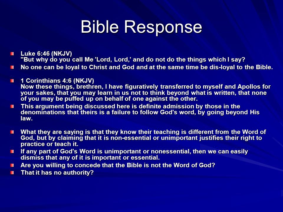 Bible Response Luke 6:46 (NKJV)