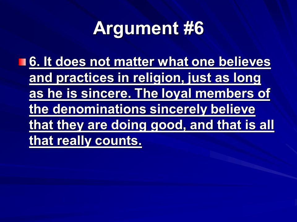 Argument #6 6.