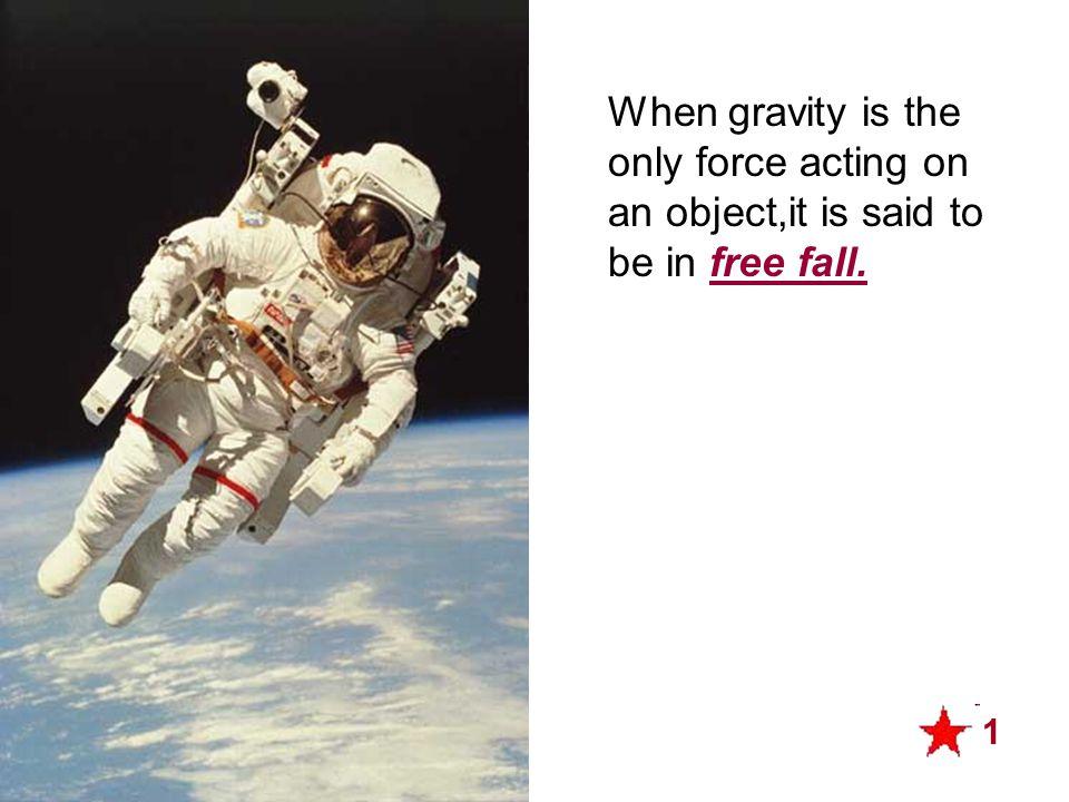 Free Fall – Object thrown upward A.Initial velocity is upward, so positive.