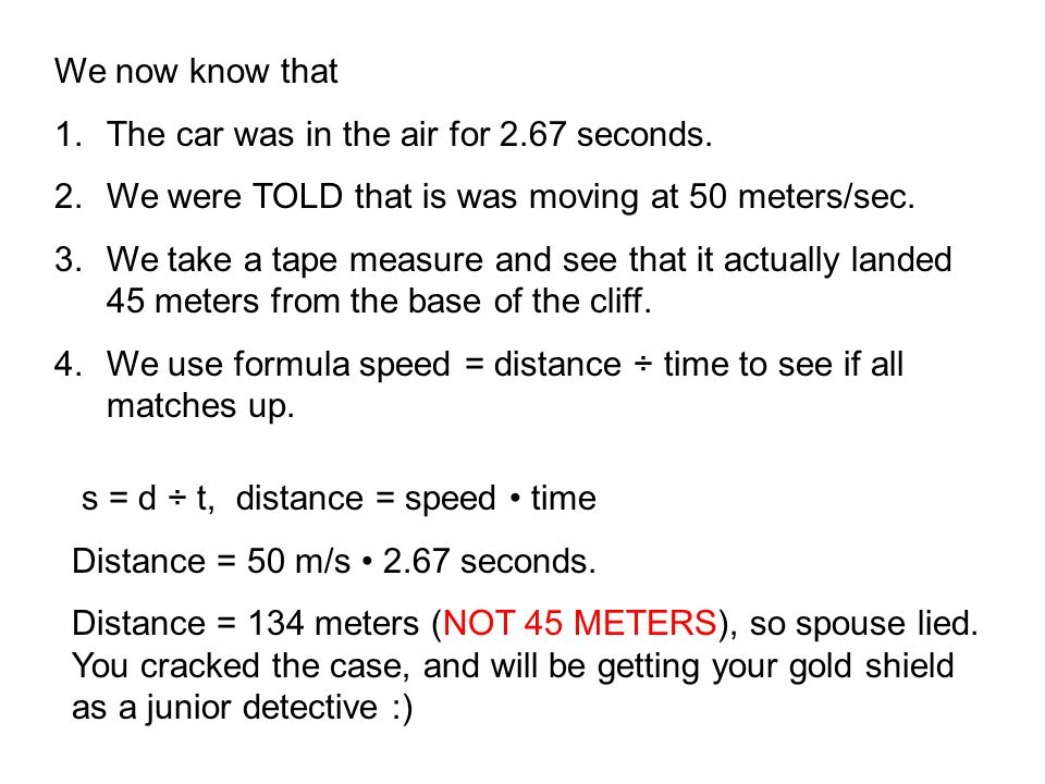 We now know that 1.The car was in the air for 2.67 seconds.