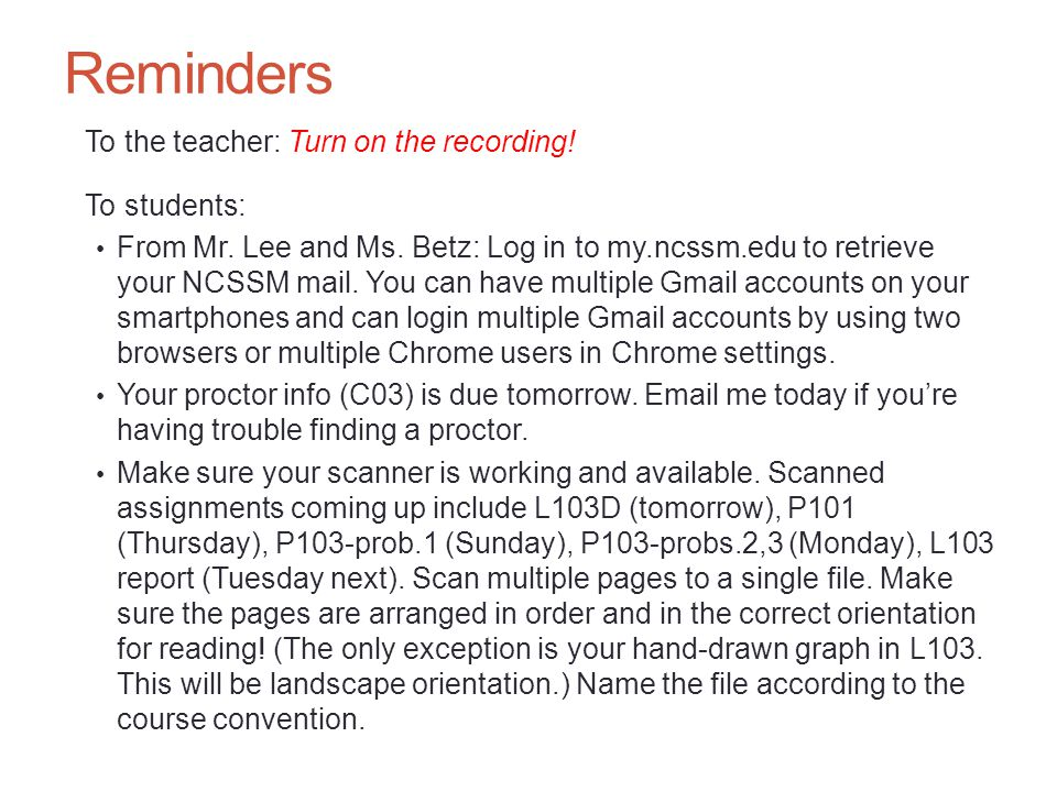 Reminders To the teacher: Turn on the recording. To students: From Mr.