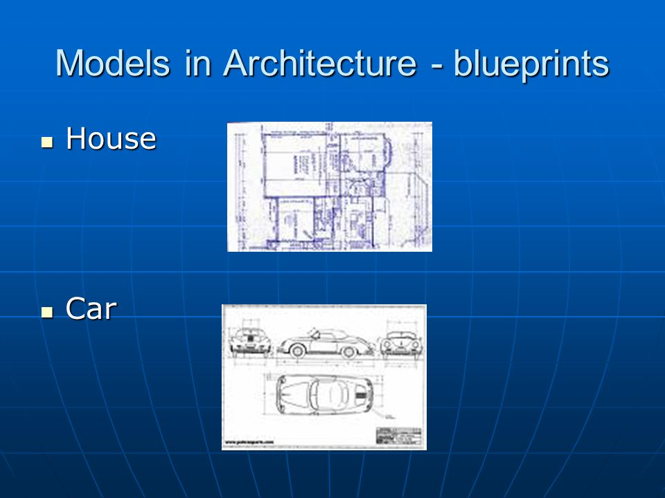Models in Architecture - blueprints House House Car Car
