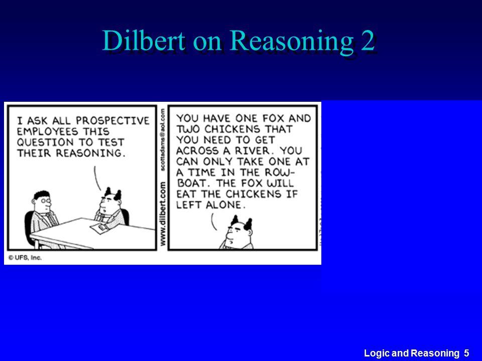 Logic and Reasoning 5 Dilbert on Reasoning 2