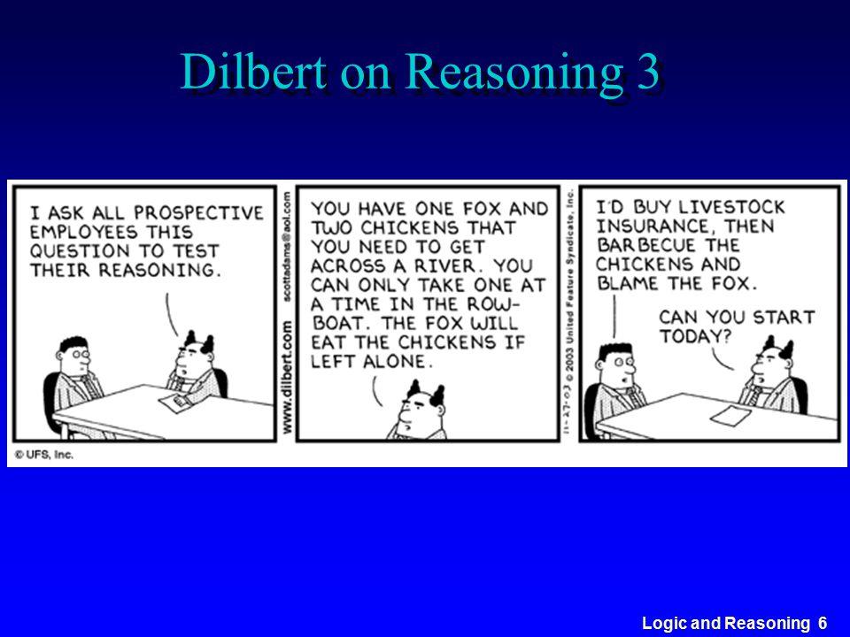 Logic and Reasoning 6 Dilbert on Reasoning 3