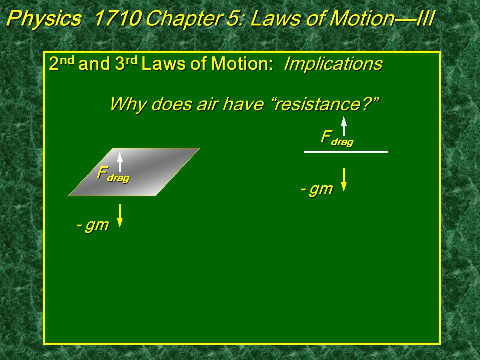 Third Law of Motion, Implications : Why does mud fly backward from the tire when an automobile accelerates in mud.