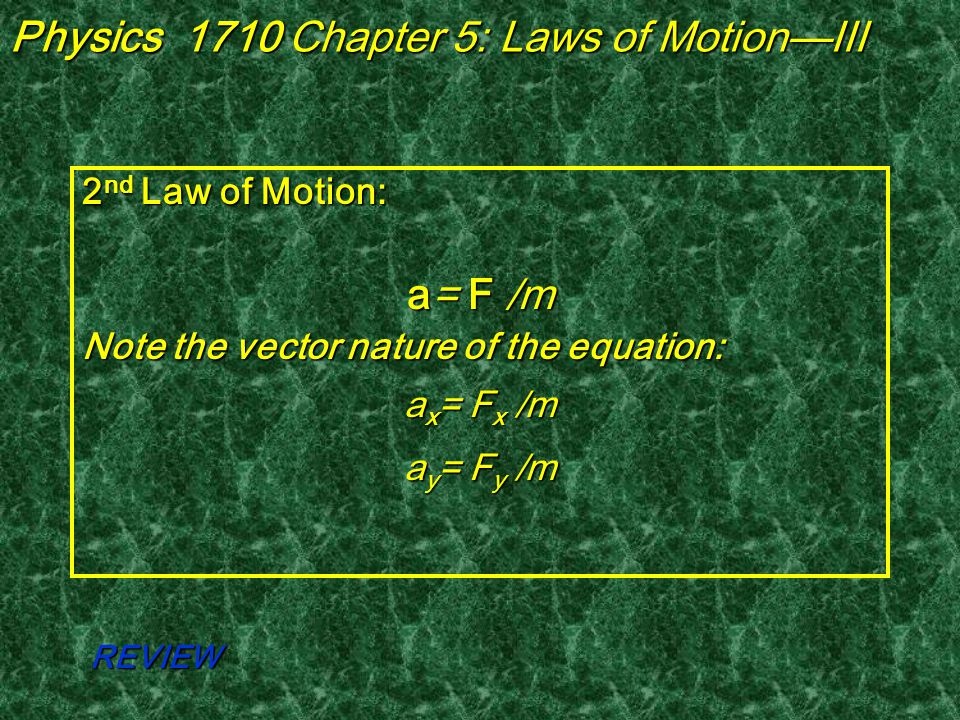 Laws of Motion 1 st Law: An acceleration is caused by a net external force.