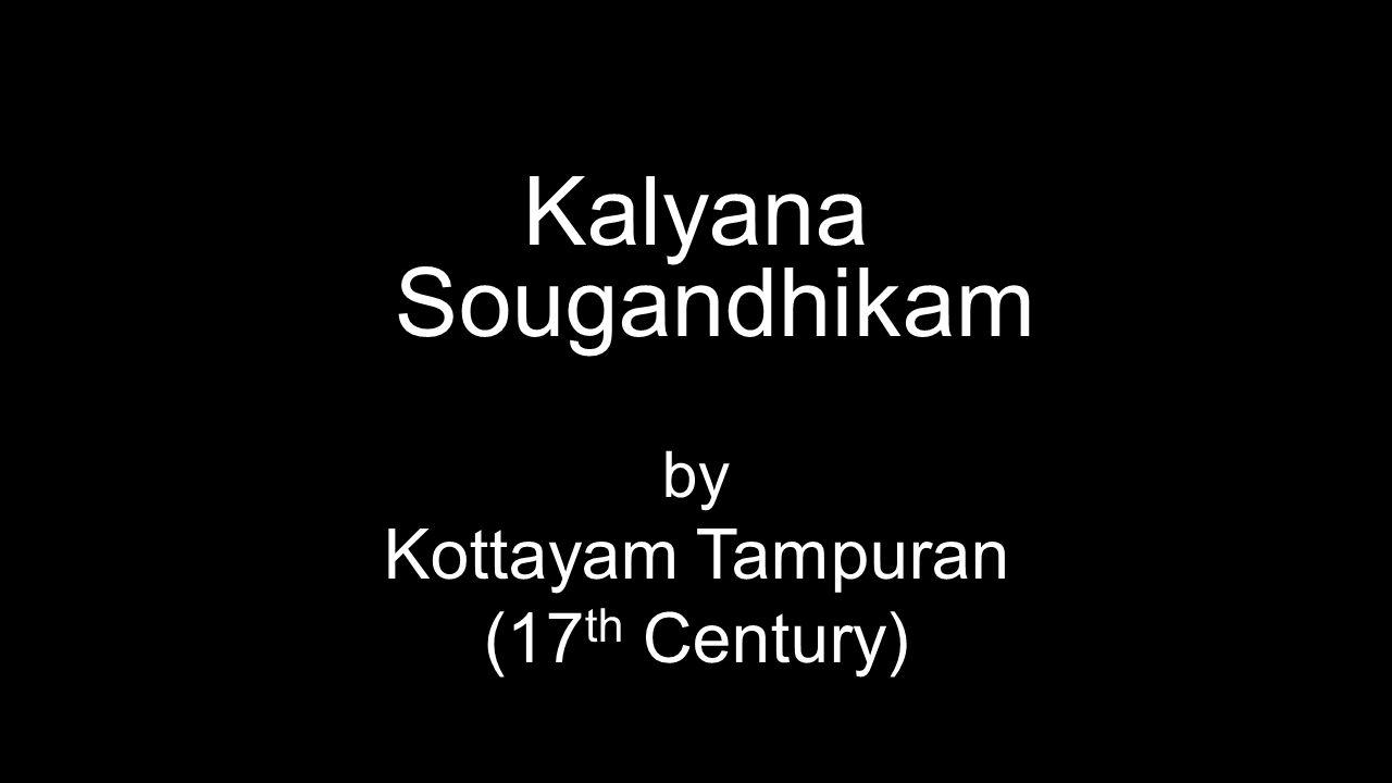 Kalyana Sougandhikam by Kottayam Tampuran (17 th Century)